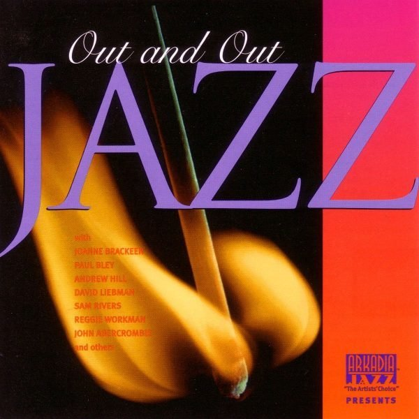 Arkadia Jazz All-Stars: Out and Out Jazz